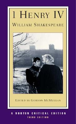 1 Henry IV By Shakespeare, William/ McMullan, Gordon