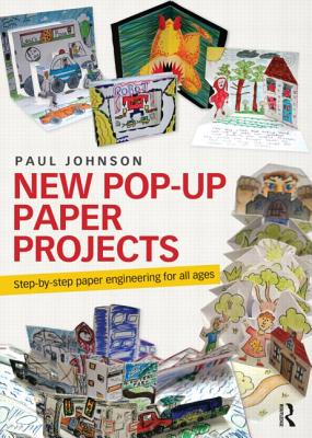 New Pop-Up Paper Projects By Johnson, Paul